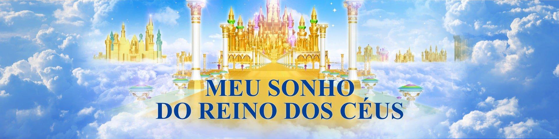 Cartaz - Meu sonho do reino dos céus