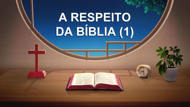 A respeito da Bíblia (1)