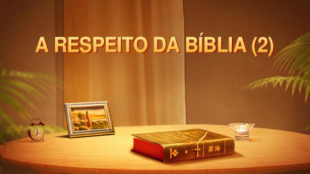 A respeito da Bíblia (2)