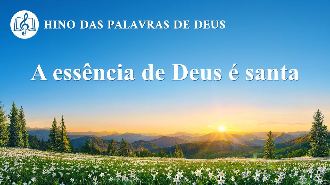 """Música gospel 2020 """"A essência de Deus é santa"""""""