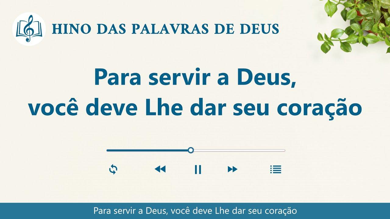 """Música gospel 2020 """"Para servir a Deus, você deve Lhe dar seu coração"""""""